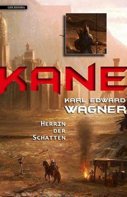 Kane - Herrin der Schatten - Karl E. Wagner |