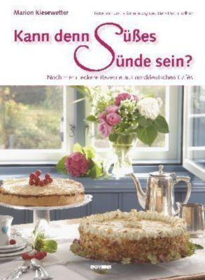 Kann denn Süßes Sünde sein?, Marion Kiesewetter, Hans D. Kellner
