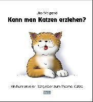 Kann man Katzen erziehen?, Eiko Weigand