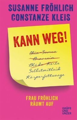 Kann weg!, Constanze Kleis, Susanne Fröhlich