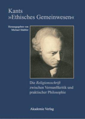 Kants 'Ethisches Gemeinwesen'