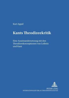 Kants Theodizeekritik, Kurt Appel
