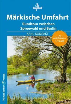 Kanu Kompakt Märkische Umfahrt - Michael Hennemann  