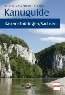 Kanuguide Bayern / Thüringen / Sachsen, Britt Grünke, Detlef Stöcker