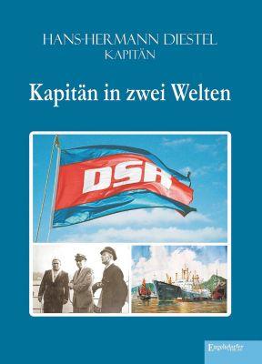 Kapitän in zwei Welten, Hans-Hermann Diestel