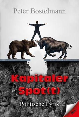 Kapitaler Spot(t) - Peter Bostelmann |