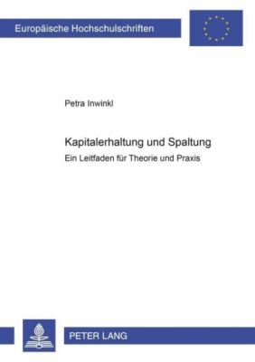 Kapitalerhaltung und Spaltung, Petra Inwinkl