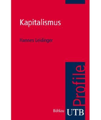 Kapitalismus, Hannes Leidinger