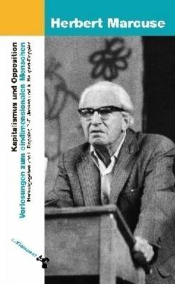Kapitalismus und Opposition, Herbert Marcuse