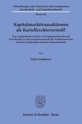 Kapitalmarkttransaktionen als Kartellrechtsverstoß? - Julius Goldmann pdf epub