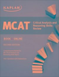 kaplan mcat strategy and critical thinking Product description: kaplan's praxis 2004 comes complete with a comprehensive review of all the material on the exam, plus kaplan's test-taking strategies to.