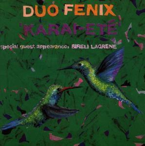 Karai-ete, Duo Fenix