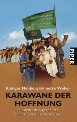 Karawane der Hoffnung, Rüdiger Nehberg, Annette Weber