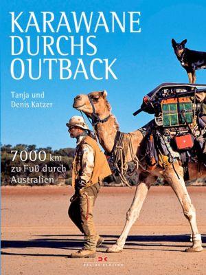Karawane durchs Outback, Tanja Katzer, Denis Katzer