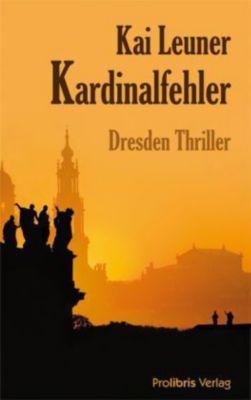 Kardinalfehler, Kai Leuner