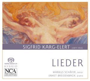 Karg-Elert: Lieder, Markus Schaefer, Ernst Breidenbach