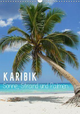 Karibik - Sonne, Strand und Palmen (Wandkalender 2019 DIN A3 hoch), k.A. M.Polok