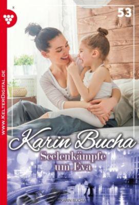 Karin Bucha: Karin Bucha 53 - Liebesroman, Karin Bucha