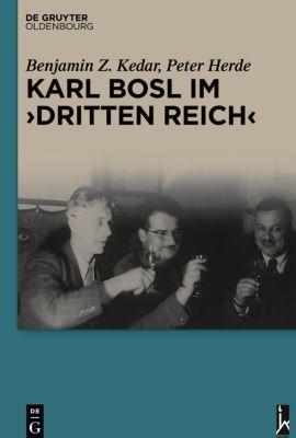 Karl Bosl im Dritten Reich, Benjamin Z. Kedar, Peter Herde