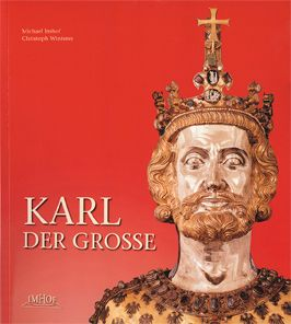 Karl der Große, Michael Imhof, Christoph Winterer