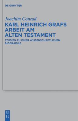 Karl Heinrich Grafs Arbeit am Alten Testament, Joachim Conrad