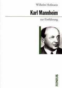 Karl Mannheim zur Einführung, Wilhelm Hofmann