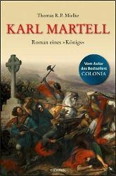 Karl Martell, Thomas R. P. Mielke
