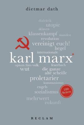 Karl Marx. 100 Seiten - Dietmar Dath |