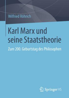 Karl Marx und seine Staatstheorie, Wilfried Röhrich