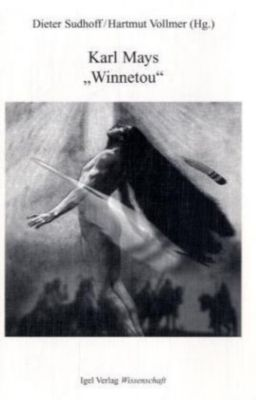 Karl Mays 'Winnetou'