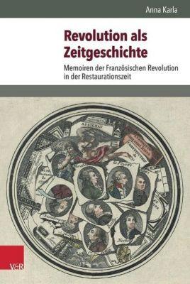 Karla, A: Revolution als Zeitgeschichte, Anna Karla