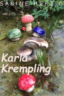 Karla Krempling, Sabine Herzig