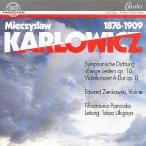 Karlowicz: Orchesterwerke, Edward Zienkowski
