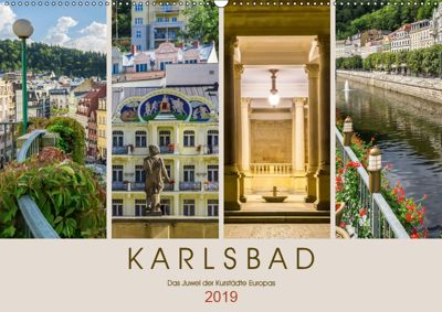 KARLSBAD Das Juwel der Kurstädte Europas (Wandkalender 2019 DIN A2 quer), Melanie Viola