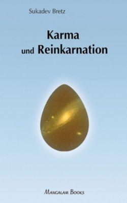 Karma und Reinkarnation, Sukadev Volker Bretz