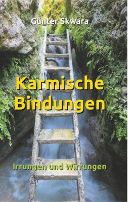 Karmische Bindungen, Günter Skwara