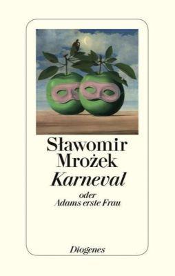 Karneval oder Adams erste Frau - Slawomir Mrozek |