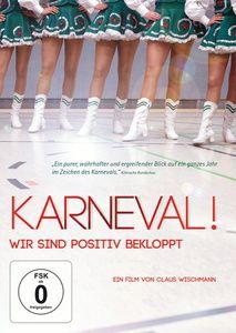 Karneval! - Wir sind positiv bekloppt, Biggi Fahnenschreiber, Tobias Eschweiler
