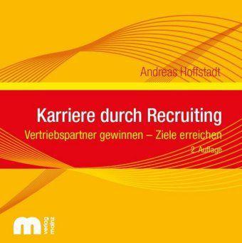 Karriere durch Recruiting, Audio-CD, Andreas Hoffstadt