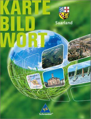 Karte Bild Wort, Grundschulatlanten, Ausgabe 2007/2008: Saarland, Schülerband