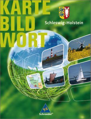 Karte Bild Wort, Grundschulatlanten, Ausgabe 2007/2008: Schleswig-Holstein, Schülerband