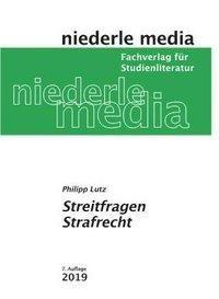 Karteikarten Streitfragen Strafrecht - Philipp Lutz |