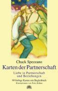 Karten der Partnerschaft, 90 Karten u. Begleitbuch, Chuck Spezzano