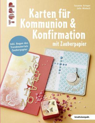 Karten für Kommunion & Konfirmation mit Zauberpapier, Susanne Krieger