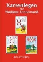 Kartenlegen mit Madame Lenormand, Erna Droesbeke