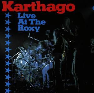 Karthage Live At The Roxy, Karthago