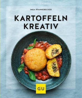 Kartoffeln kreativ - Inga Pfannebecker |