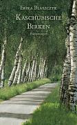 Kaschubische Birken - Erika Blaszczyk pdf epub