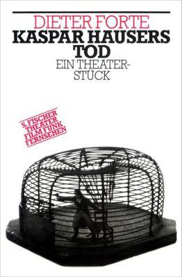 Kaspar Hausers Tod, Dieter Forte