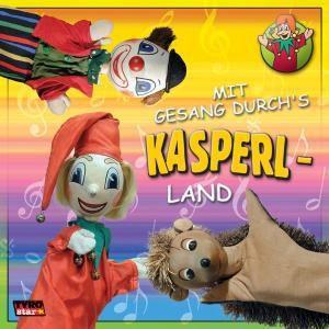 Kasperl: Mit Gesang durch's Kasperlland, Kasperl